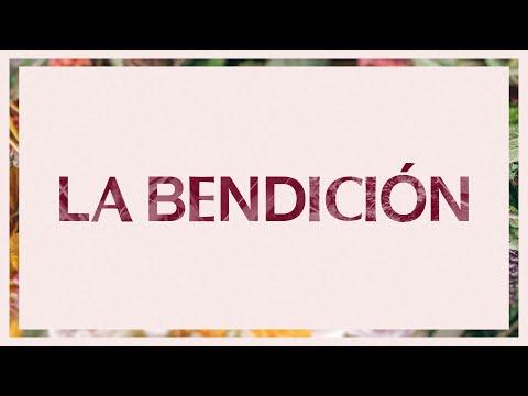 La Bendición (The Blessing)