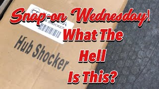 SNAP-ON WEDNESDAY - What The Hell Is A Hub Shocker?