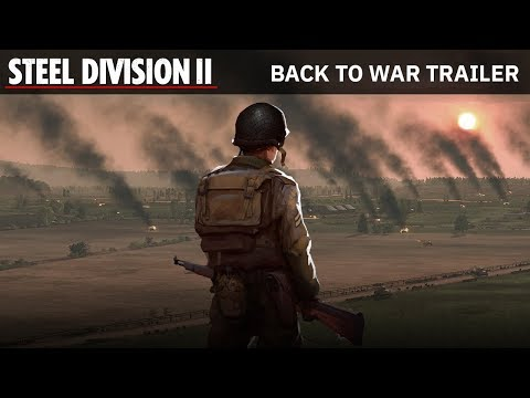 Steel Division 2 - Back To War Trailer thumbnail
