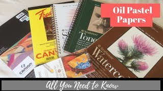 Oil pastel – Paper and Surfaces – All you need to know