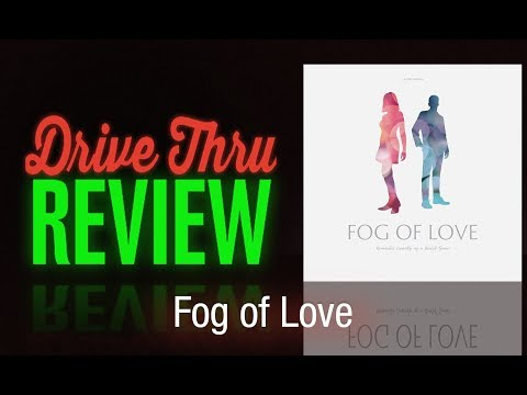 "[DriveThruReview] #620: ""Fog of Love Review"""