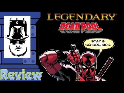 Legendary: Deadpool Review - with Tom Vasel