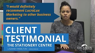 LucraLux - Testimonial - The Stationery Centre (60 sec)