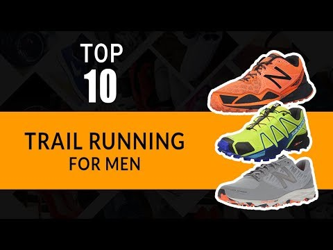 Top 10 Best Trail Running Shoes For Men  74f068f6e