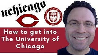 How to get into University of Chicago