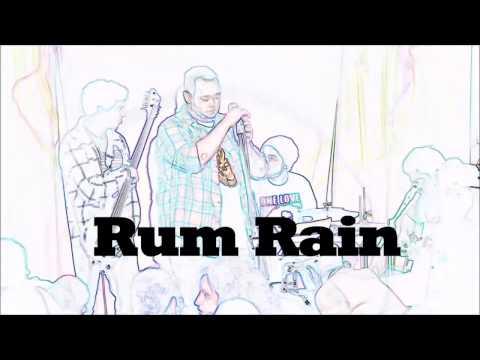 Rum Rain Demo