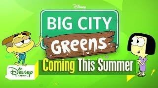 Meet the Greens!   Big City Greens   Disney Channel