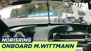 DTM - Norisring 2018 Race2 Onboard Wittmann