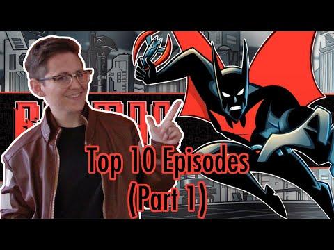 TOP 10 BATMAN BEYOND EPISODES (Part 1)