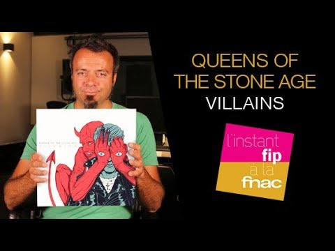 "L'instant Fip à la Fnac présente ""Villains"" de Queens of the Stone Age"