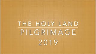 Father Michael's Gift: Video of the Holy Land Pilgrimage 2019!!!