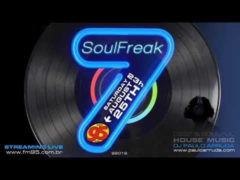 Repost: SoulFreak7 – Paulo Arruda Live at Radio 95 FM