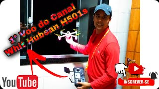 1° Voo com Hubsan H501s do Canal !????????