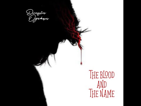 The Blood and The Name