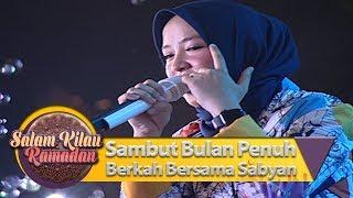 Sambut Bulan Penuh Berkah Bersama Sabyan [RAMADAN TIBA] - Salam Kilau Ramadan (5/5)
