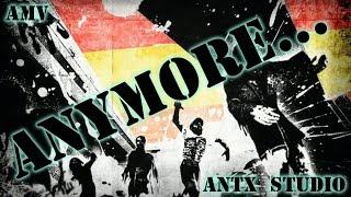 Anymore... AMV