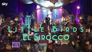 Sky El Sirocco | Featurette | Little Birds (2020) Advert