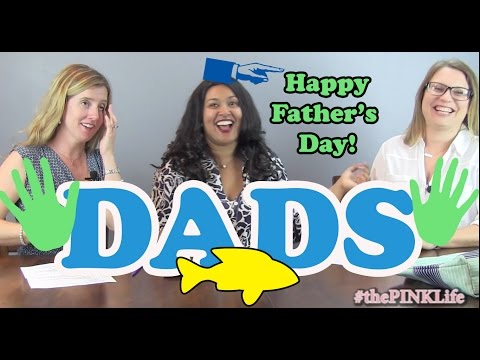 #thePINKLife Ep25: DADs - Happy Father's Day