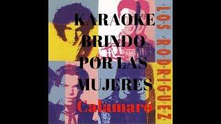 Salud Dinero Y Amor (Brindo...)- Los Rodriguez (KARAOKE)