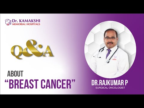 drkmh-Dr. Rajkumar.P | FAQ's about Breast Cancer