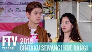 FTV Rayn Wijaya & Faradilla Yoshi - Cintaku Sewangi Kue Rangi