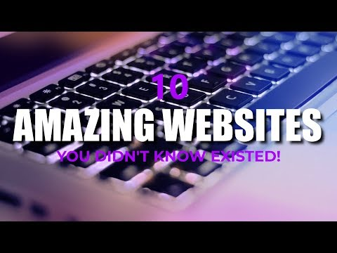 10 Amazing Websites You Didn't Know Existed!