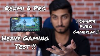 Redmi 6 Pro - Heavy Gaming Test - 1 Hour PUBG Gaming Test!! Performance, Battery & Heating??