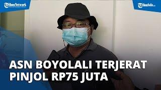 Pegawai Pemkab Boyolali Terjerat Pinjaman Online hingga Rp75 Juta, Awalnya Hanya Meminjam Rp600 Ribu