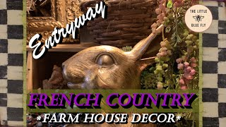 Spring Foyer Decorating! | French Country/ Farmhouse Decor #decoratewithme2020