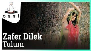Zafer Dilek / Tulum