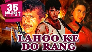Lahoo Ke Do Rang 1997 Full Hindi Movie  Akshay Kumar Naseeruddin Shah Karishma Kapoor