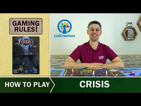 Crisis - Official How-to-Play video from Gaming Rules!