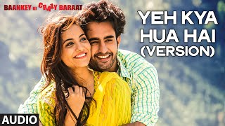 'Yeh Kya Hua Hai (Reprise)' Full AUDIO Song   - YouTube