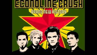 Econoline Crush - Digging the Heroine