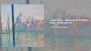 Symphony no. 77 in B-flat major, Hob. 1:77