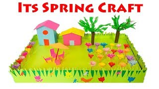 Spring Season 3D Model For School Project Ideas | Spring Season Paper Crafts For School Kids