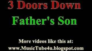 3 Doors Down - Father's Son (lyrics & music)