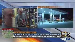 Glendale police looking for suspect in gas station stabbing