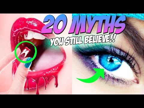 20 MYTHS You Still Believe But SHOULDN'T!!