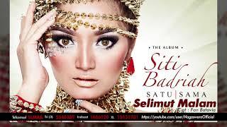 Siti Badriah - Selimut Malam (Official Audio Video)