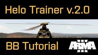 Battleboys ArmA 3 - Helo Trainer v.2.0 : BB Tutorial