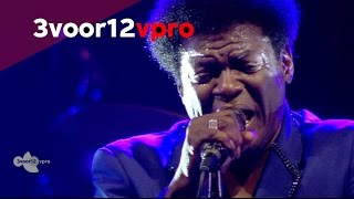 Charles Bradley - Strictly Reserved For You (Live op Into The Great Wide Open 2014)