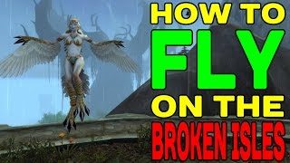 World of Warcraft LEGION: How to Fly on Broken Isles (Emerald Winds) !!