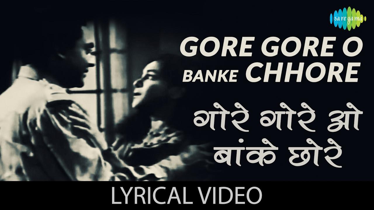 Gore Gore O Banke| Lata Mangeshkar & Amirbai Karnataki Lyrics