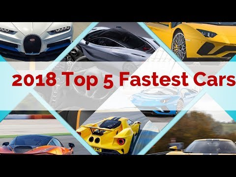2018 Top 5 Fastest Cars