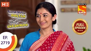 Taarak Mehta Ka Ooltah Chashmah Ep 2715 Full Episode