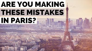 3 Travel tips for Paris tourists always forget when visiting France