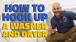How to Hook up a Washer and Dryer