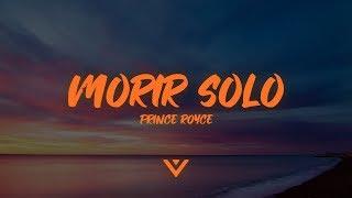 Prince Royce   Morir Solo (Letra  Lyrics)