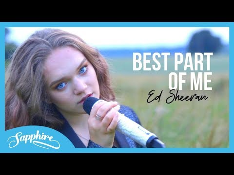 Best Part Of Me - Ed Sheeran (feat. YEBBA) | Cover By Sapphire - Sapphire